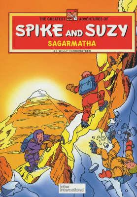 Sagarmatha - Greatest Adventures of Spike & Suzy S. 1 (Hardback)