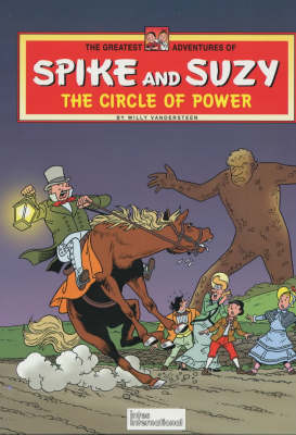 Circle of Power - Greatest Adventures of Spike & Suzy S. 2 (Hardback)