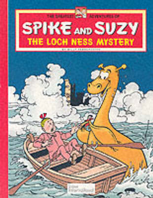 Loch Ness Mystery - Greatest Adventures of Spike & Suzy S. 5 (Paperback)