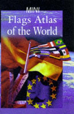 Mini Flags Atlas of the World (Hardback)