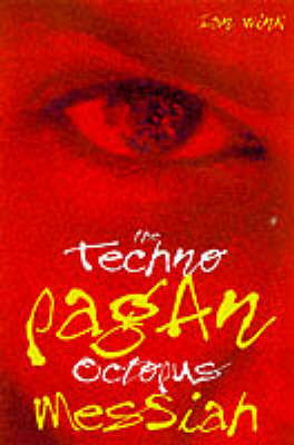 The Techno-Pagan Octopus Messiah (Paperback)