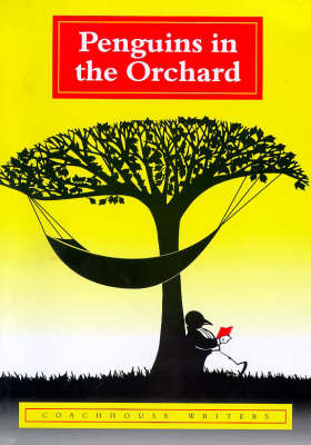 Penguins in the Orchard (Paperback)