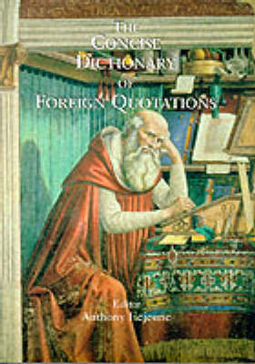 The Concise Dictionary of Foreign Quotations (Hardback)