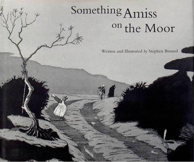 Something Amiss on the Moor (Hardback)