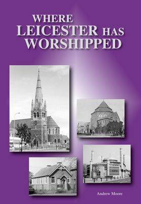 Where Leicester Has Worshipped (Paperback)