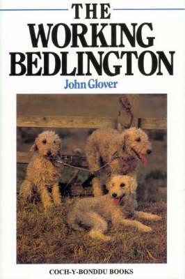 The Working Bedlington (Hardback)