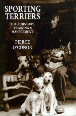Sporting Terriers: Their History, Training and Management (Hardback)
