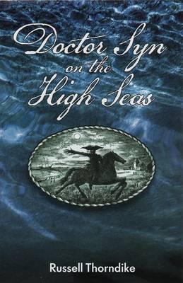 Doctor Syn on the Highseas - Doctor Syn Saga 1 (Paperback)