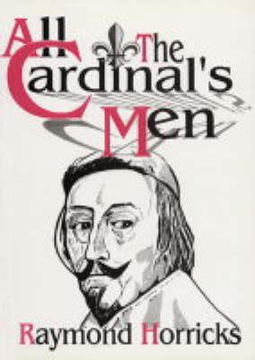 All the Cardinal's Men (Paperback)