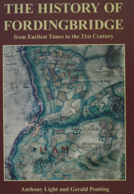 The History of Fordingbridge: From Earliest Times to the 21st Century (Paperback)
