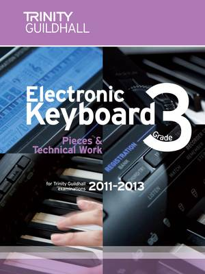 Electronic Keyboard Grade 3: Pieces for Trinity Guildhall Electronic Keyboard Examinations Grade 3 (Sheet music)