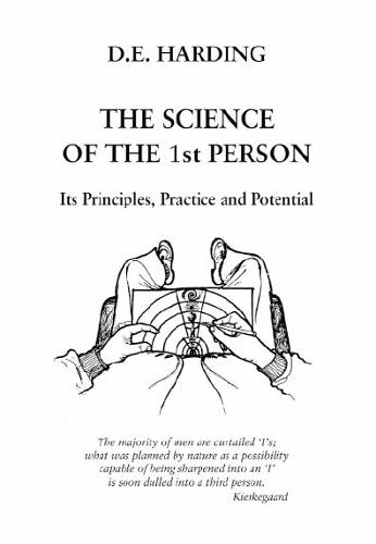 The Science of the 1st Person: Its Principles, Practice and Potential (Paperback)