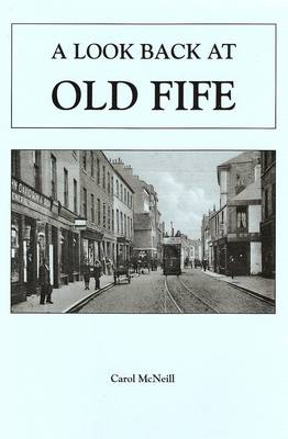 A Look Back at Old Fife (Paperback)