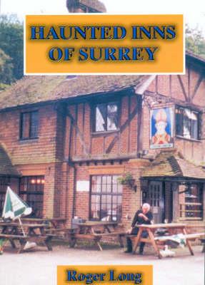Haunted Inns of Surrey (Paperback)