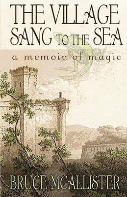 The Village Sang to the Sea (Paperback)