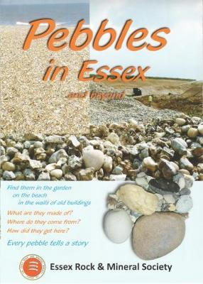 Pebbles in Essex: And Beyond (Paperback)
