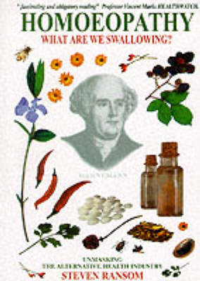 Homoeopathy: What are We Swallowing? (Paperback)