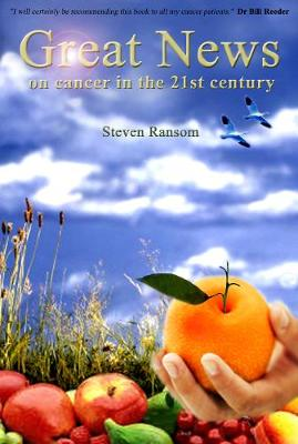 Great News on Cancer in the 21st Century (Paperback)