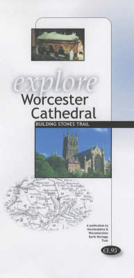 Explore Worcester Cathedral Building Stones Trail - Explore S. (Paperback)