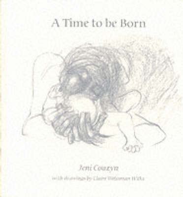 A Time to be Born (Hardback)