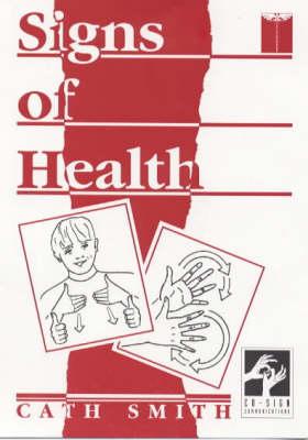 Signs of Health: A Pocket Medical Sign Language Guide (Paperback)