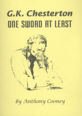 G.K.Chesterton: One Sword at Least (Paperback)