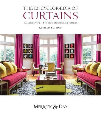 Encyclopaedia of Curtains: All You'll Ever Need to Know About Making Curtains (Hardback)
