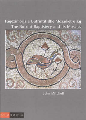 The Butrint Baptistery and its Mosaics (Paperback)