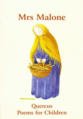 Mrs Malone: Poems - Quercus Poems for Children S. Bk. 2 (Paperback)