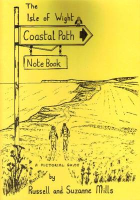 The Isle of Wight Coastal Path Note Book - The note book series (Paperback)