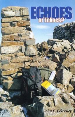 Echoes (or Eckoes?) (Paperback)