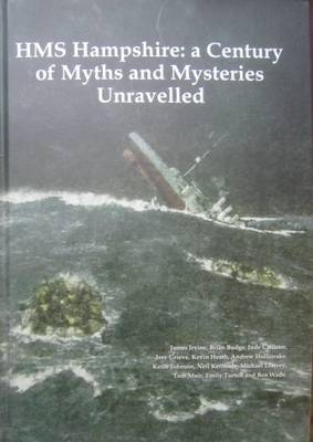 HMS Hampshire: A Century of Myths and Mysteries Unravelled (Hardback)