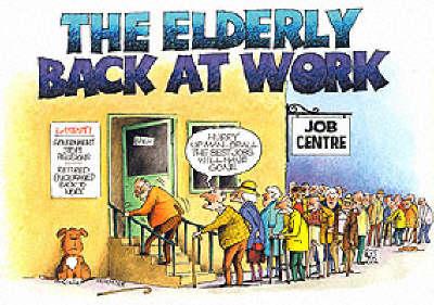 The Elderly Back at Work (Paperback)