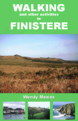 Walking and Other Activities in Finistere (Paperback)