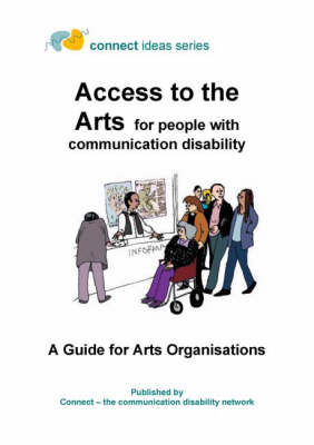 Access to the Arts for People with Communication Disability (Spiral bound)