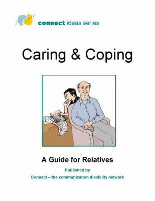 Caring and Coping: A Guide for Relatives (Spiral bound)
