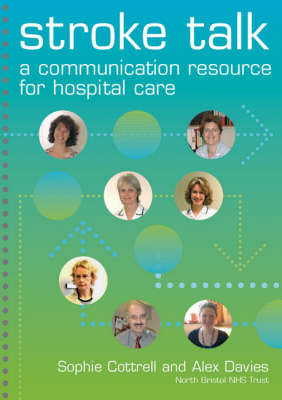 Stroke Talk: A Communication Resource for Hospital Care (Spiral bound)