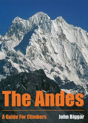 The Andes: A Guide for Climbers (Paperback)