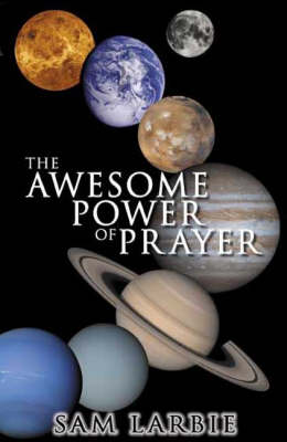 The Awesome Power of Prayer (Paperback)