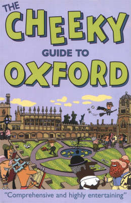 The Cheeky Guide To Oxford 2ed (Paperback)