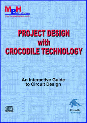 Project Design with Crocodile Technology (CD-ROM)