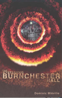 The Mysterious Burnchester Hall (Paperback)