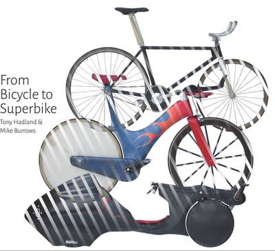 From Bicycle to Superbike (Hardback)