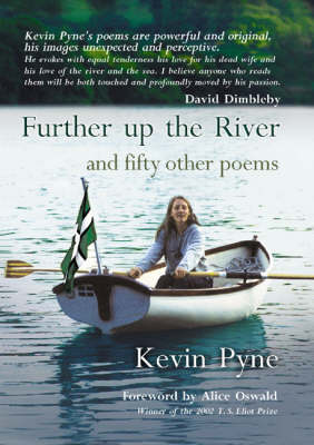 Further Up the River and Fifty Other Poems (Hardback)