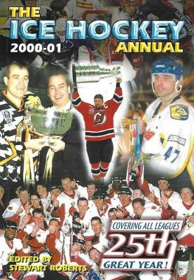 The Ice Hockey Annual: 2000-2001 (Paperback)