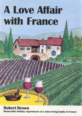 A Love Affair with France (Paperback)