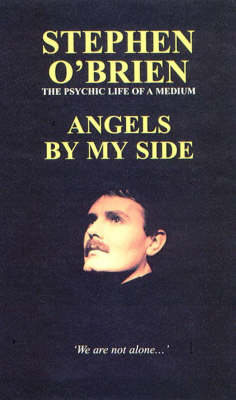 Angels by My Side: Psychic Life of a Medium (Paperback)