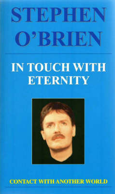 In Touch with Eternity: Contact with Another World (Paperback)