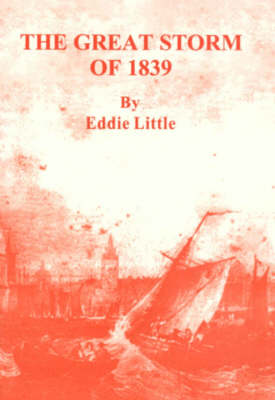 The Great Storm of 1839 (Paperback)