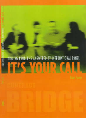 It's Your Call: Bidding Problems Answered by an International Panel (Paperback)